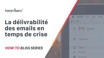 La délivrabilité des emails en temps de crise