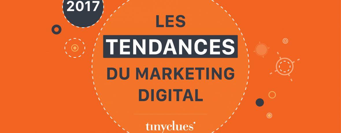 Tendances 2017 du marketing
