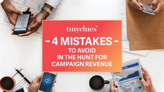 Campaign Revenue Mistakes to Avoid