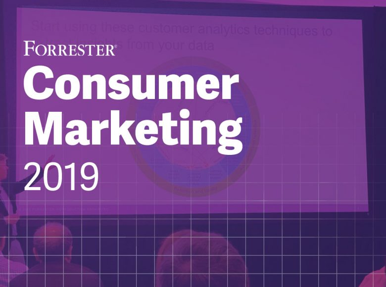 Forrester Consumer Marketing 2019