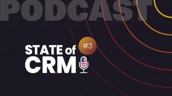 State of CRM podcast EN #3