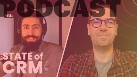 The State of CRM podcast FR episode 5