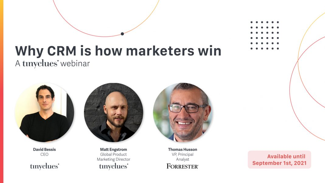Why CRM is how marketers win